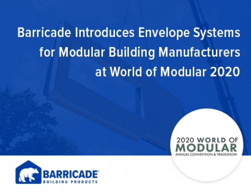 Barricade Introduces Envelope Systems for Modular Building Manufacturers at World of Modular 2020